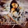 Love Story / Dooriyan