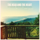 The Head and the Heart - Rhythm & Blues (Stinson Beach Sessions)