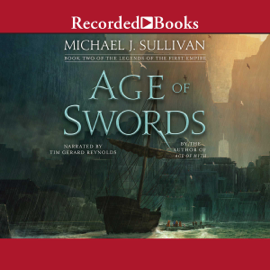 Age of Swords: The Legends of the First Empire, Book 2 (Unabridged) audiobook