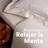 Música para Relajar la Mente