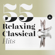 Various Artists - 55 Relaxing Classical Hits