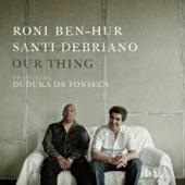Roni Ben-Hur & Santi DeBriano - Green Chimneys