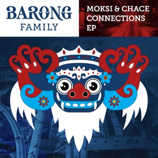 Connections – EP – Moksi & Chace
