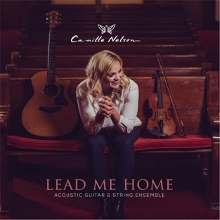 Lead Me Home – Camille Nelson