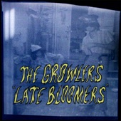 The Growlers - Late Bloomers