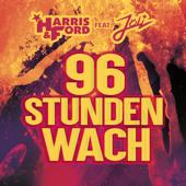 96 Stunden wach (feat. Jöli) [Extended]