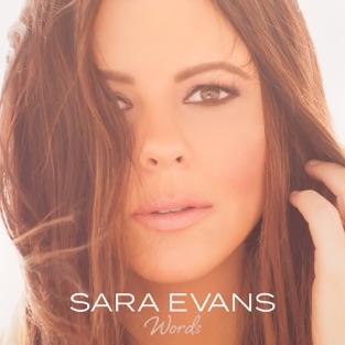 Words – Sara Evans