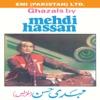 Ghazals By Mehdi Hassan