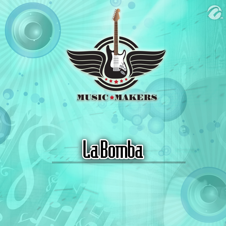 La Bomba - Single