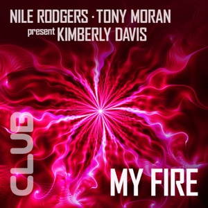My Fire Extended Remixes Vol. 1 (feat. Kimberly Davis) Mp3 Download