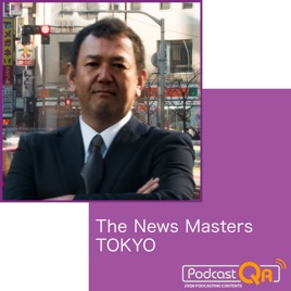 The News Masters TOKYO Podcast:Apple Podcast内のThe News Masters ...