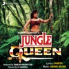 Jungle Queen (Jungle Ki Rani)