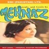 Mehnaz Geet Ghazals