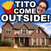 Tito Come Outside