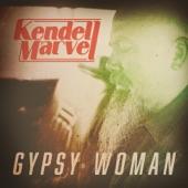Kendell Marvel - Gypsy Woman