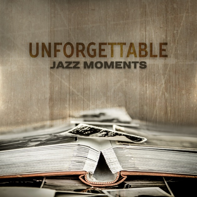 my unforgetable experience of jazz Need writing my unforgettable american experience essay my night of jazz before i arrived at the regatta bar, i had no idea what to expect.