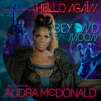 """Beyond the Moon (from the musical movie """"Hello Again"""") - Single - Audra McDonald"""