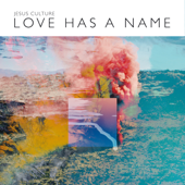 Love Has a Name (Live) [Deluxe Edition]