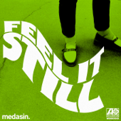Feel It Still (Medasin Remix) - Portugal. The Man