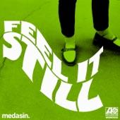 Portugal. The Man - Feel It Still(Medasin Remix)