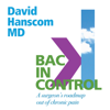Dr. David Hanscom - Back in Control, 2nd Edition: A Surgeon's Roadmap out of Chronic Pain (Unabridged)  artwork