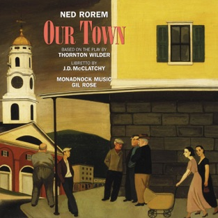 Ned Rorem: Our Town – Monadnock Music, Gil Rose & Various Artists