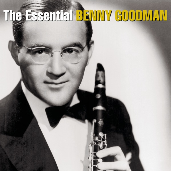 Sing, Sing, Sing - Benny Goodman & Benny Goodman and His Orchestra song image