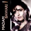 Madam Bawari (Original Motion Picture Soundtracks)