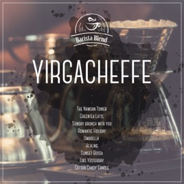 ‎Yirgacheffe: Barista Blend, Relaxing Instrumental Music For Healing  Meditation, Stress Relief and Positive Thinking (Coffee Shop Selection,  Vol 3)