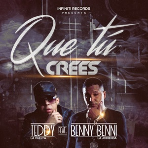 Que Tu Crees! (feat. Benny Benni) - Single Mp3 Download