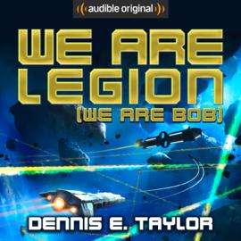 We Are Legion (We Are Bob): Bobiverse, Book 1 (Unabridged) audiobook