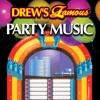 Drew s Famous Party Music