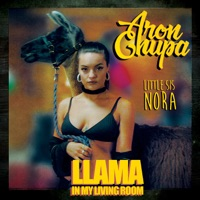 Llama In My Living Room (feat. Little Sis Nora) - Single - AronChupa & Little Sis Nora