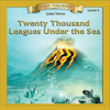 Jules Verne - Twenty Thousand Leagues Under the Sea: Bring the Classics to Life artwork
