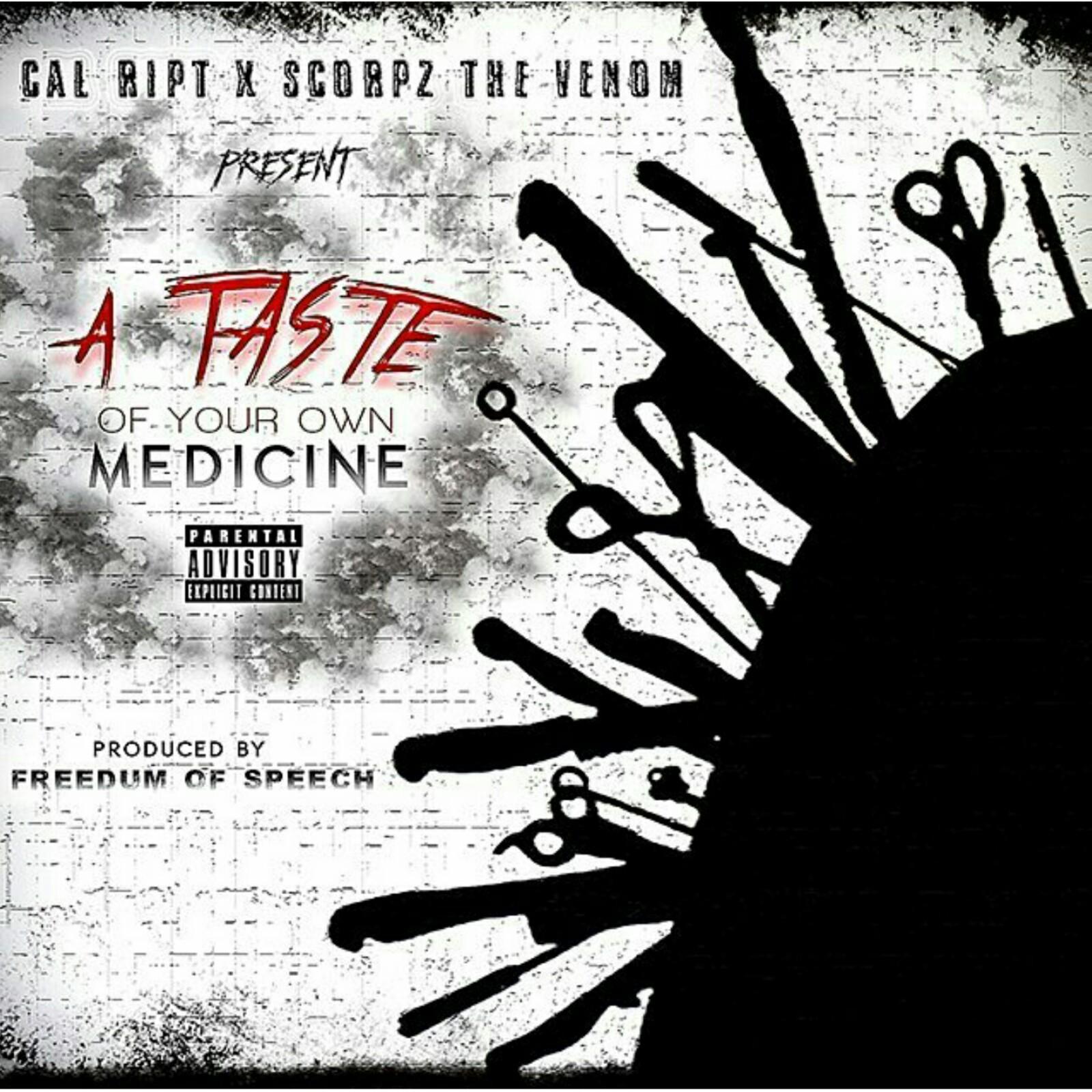 A Taste of Your Own Medicine (feat. Scorpz the Venom) - Single