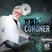 Télécharger The Coroner: I Speak for the Dead, Season 2 Episode 10