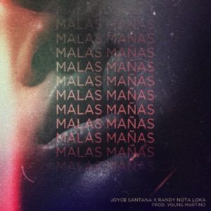 Malas Mañas (feat. Randy Nota Loka) - Single Mp3 Download