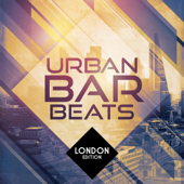 Urban Bar Beats - London Edition