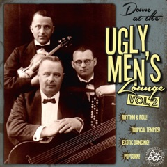 Down at the Ugly Men's Lounge, Vol. 2 (Presented by Professor Bop)