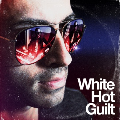 White Hot Guilt – White Hot Guilt
