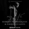 Harout Pamboukjian & Forbidden Saints - Im Yerevan (Live) [feat. Razmik Amyan] artwork