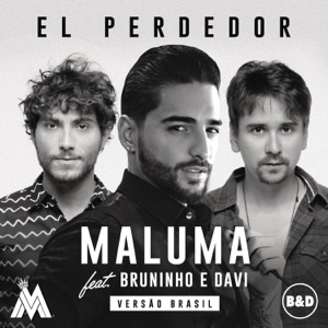 El Perdedor (feat. Bruninho & Davi) - Single Mp3 Download