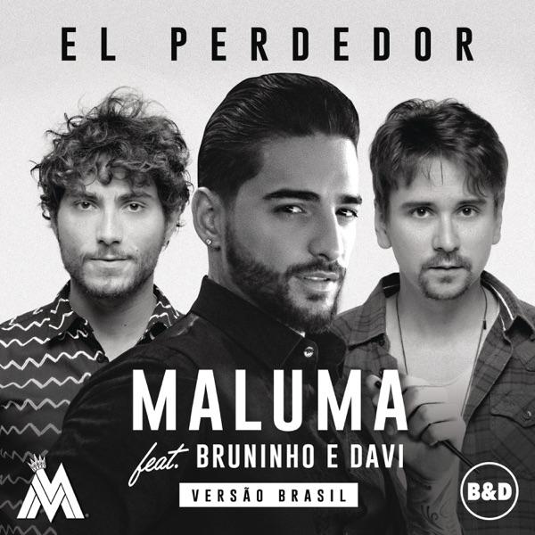 El Perdedor (feat. Bruninho & Davi) - Single