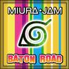 Miura Jam - Baton Road (Japanese) [From