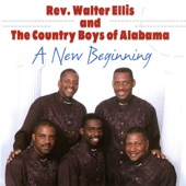 Rev. Walter Ellis and The Country Boys of Alabama - He's Alright With Me