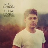 Slow Hands (Jay Pryor Remix) - Single