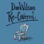 Dan Wilson - Someone Like You (feat. Kronos Quartet)