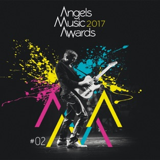 Angels Music Awards – Angels Music Awards 2017