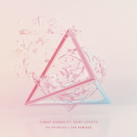 <b>No Promises</b> (feat. Demi Lovato) [Remixes] - EP de <b>Cheat Codes</b> en ...