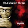 Tribute To Leonard Cohen In Afri-Kaans - Koos Van Der Merwe